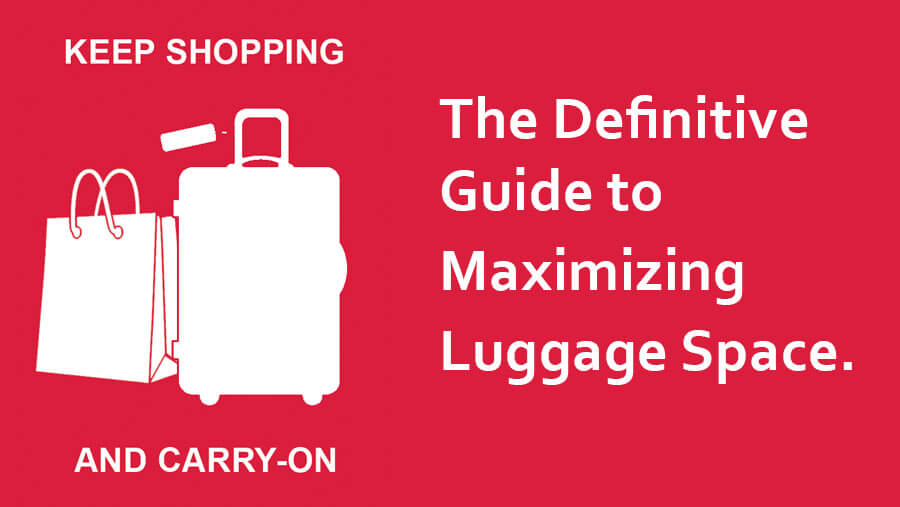 shopping bag and carry-on suitcase: Guide to maximizing luggage space